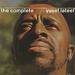 Yusef Lateef The Complete Yusef Lateef