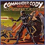 Commander Cody & His Lost Planet Airmen Commander Cody & His Lost Planet Airmen