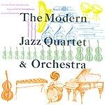 The Modern Jazz Quartet The Modern Jazz Quartet & Orchestra