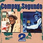 Compay Segundo Calle Salud/Lo Mejor De La Vida (Box Set)