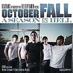 October Fall A Season In Hell