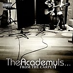 The Academy Is From The Carpet (Parental Advisory)