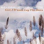 ALO Girl I Wanna Lay You Down (Single)