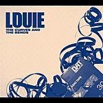 Louie The Curves And The Bends/Young Evil Souls