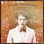 Teddy Thompson Separate Ways