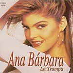 Ana Bárbara La Trampa