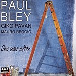 Paul Bley One Year After