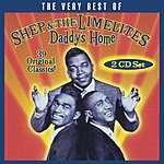 Shep & The Limelites Daddy's Home: The Very Best Of Shep & The Limelites