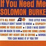 Solomon Burke If You Need Me