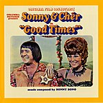 Sonny & Cher Good Times: Original Soundtrack