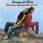 Sonny & Cher In Case You're In Love