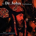 Dr. John Mos' Scocious: The Dr. John Anthology