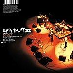 Erik Truffaz Live Sessions And Unissued Studio Tracks
