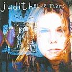 Judith Blue Tears