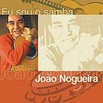 João Nogueira Eu Sou O Samba
