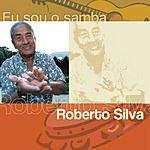 Roberto Silva Eu Sou O Samba