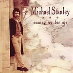 Michael Stanley Coming Up For Air