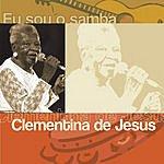 Clementina De Jesus Eu Sou O Samba