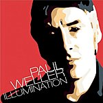 Paul Weller Illumination