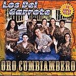 Los Del Garrote Oro Cumbiambero