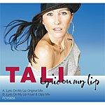 Tali Lyric On My Lip (Krust & Clipz Remix)