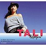 Tali Blazin'/Gonna Catch Ya