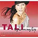 Tali Lyric On My Lip (Ed Rush & Optical Remix)