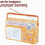 Beats For Beginners Summer Lovers/Dead Dogs In Space