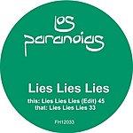 Los Paranoias Lies Lies Lies (Single)