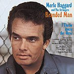 Merle Haggard I'm A Lonesome Fugitive/Branded Man