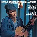 Merle Haggard Mama Tried/Pride In What I Am