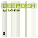 Deep Dish Sacramento (Maxi-Single)