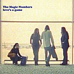 The Magic Numbers Love's A Game (Single)
