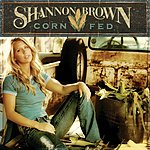 Shannon Brown Corn Fed