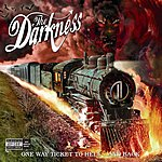 The Darkness One Way Ticket To Hell...And Back