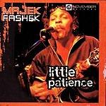 Majek Fashek Little Patience