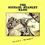Michael Stanley Band You Break It...You Bought It!