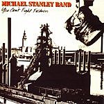 Michael Stanley Band You Can't Fight Fashion