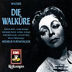 Wilhelm Furtwängler Die Walküre, WWV 86b (Opera In Three Acts)