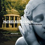 Andrew Parrott Pachelbel's Canon & Other Baroque Favourites
