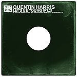 Quentin Harris Let's Be Young (Remixes)