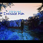 Kyle Vincent Invisible Man