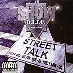 Show Street Talk (Parental Advisory)