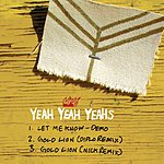 Yeah Yeah Yeahs Let Me Know/Gold Lion (Single)