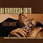Ian Hendrickson-Smith Still Smokin'
