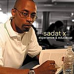 Sadat X Experience & Education