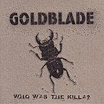 Goldblade Who Was The Killa? (Parental Advisory)