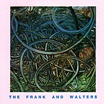 The Frank & Walters The Frank And Walters