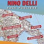 Nino Delli Folk Pugliese