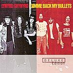 Lynyrd Skynyrd Gimme Back My Bullets (Deluxe Edition)